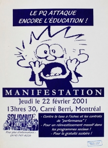 """""""The PQ is attacking education again! Demonstration"""" by ASSÉ. 2001 (artist unknown."""
