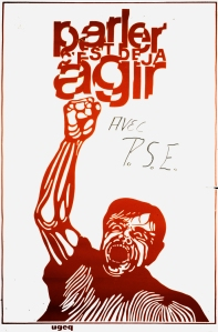 """""""To speak is the first step to act."""" by PSE circa 1970. (artist unknown). Image from CRIP archives."""